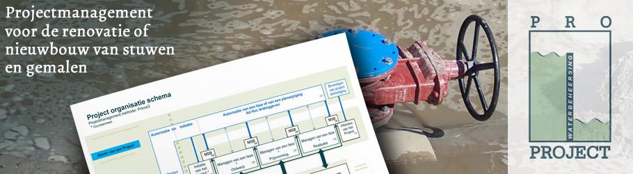 Pro Project Projectmanagement  voor de renovatie of nieuwbouw van stuwen  en gemalen